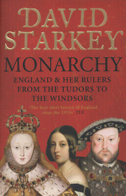 Monarchy: from the Middle Ages to modernity by David Starkey (Paperback)