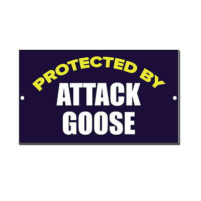Protected By Attack Goose Novelty Funny Metal Sign 8 in x 12 in