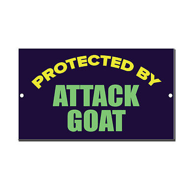 Protected By Attack Goat Novelty Funny Metal Sign 8 in x 12 in
