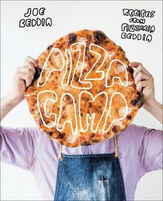 Pizza Camp: The Art of Pizza by Joe Beddia Hardcover Book Free Shipping!
