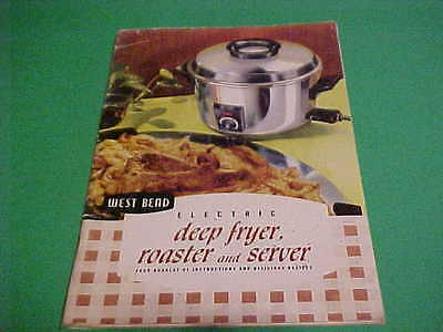 1954 West Bend Electric Deep Fryer Roaster And Server Bk Recipes How To Use
