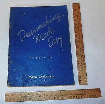 DRESSMAKING MADE EASY - McCALL CORPORATION - REVISED EDITION - © 1940 - As Is
