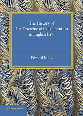 The History of the Doctrine of Consideration in English Law (Paperback or Softba