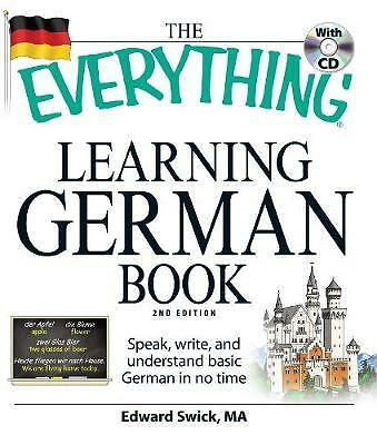 The Everything Learning German Book, Edward Swick
