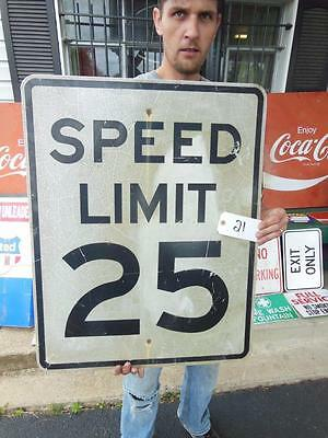 Speed Limit 25 Mph Road Sign School Highway Neighborhood Garage Pub Tavern # 21