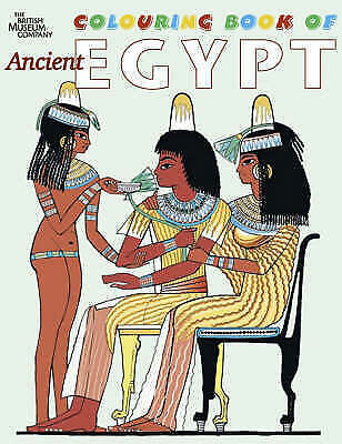 British Museum Colouring Book of Ancient Egypt ' Parkinson, Richard