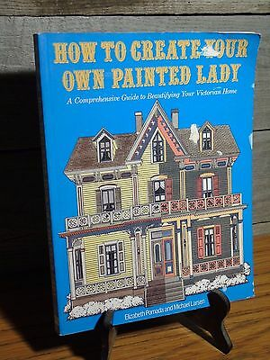 Book How To Create Your Painted Lady Victorian House Architecture Artwork Color