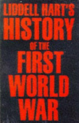 History of the First World War by Basil Henry Liddell Hart (Paperback)