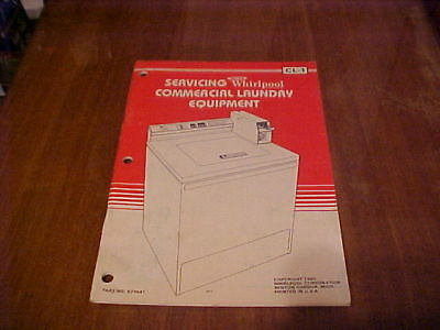 1980 Whirlpool Commercial Laundry  Service Booklet Cl-1