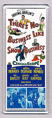 THERE'S NO BUSINESS LIKE SHOW BUSINESS - large FRIDGE MAGNET - MARILYN MONROE