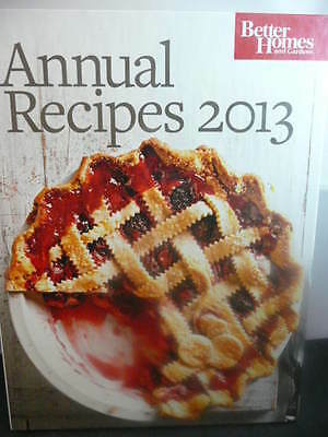 BETTER HOMES AND GARDENS ANNUAL RECIPES 2013 Cookbook Cookbooks
