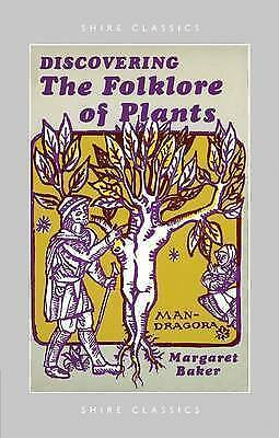 The Folklore of Plants by Margaret Baker (Paperback, 1998)