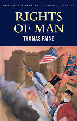 Wordsworth classics of world literature: Rights of man by Thomas Paine