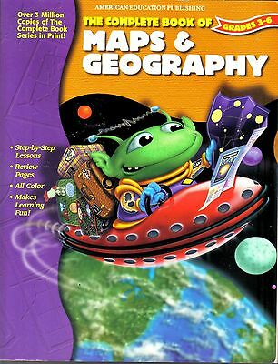Complete BOOK of Maps & Geography: Grades 3-6 Workbook NEW
