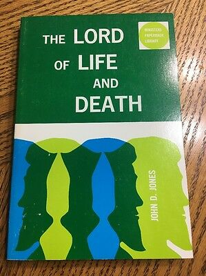 J D Jones The Lord Of Life And Death. Sc