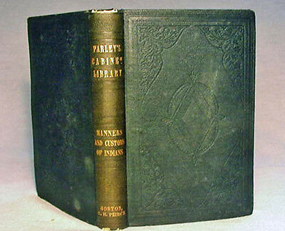 Manners, Customs, and Antiquities of the No. & So. Am. Indians—1848 Hardback