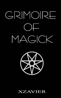 Grimoire of Magick by Xzavier Paperback Book (English)