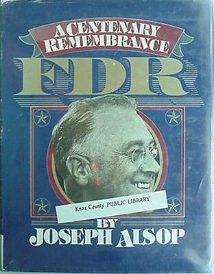 Franklin Delano Roosevelt - A Centenary Remembrance, Big 1982 Book