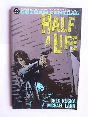 Gotham Central.Book Two.Half a Life.Greg Rucka.Graphic Novel.GN.TPB 1st 2005.