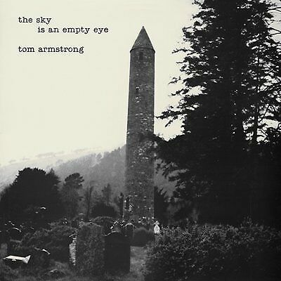 Tom Armstrong : The Sky Is an Empty Eye VINYL (2017) ***NEW***