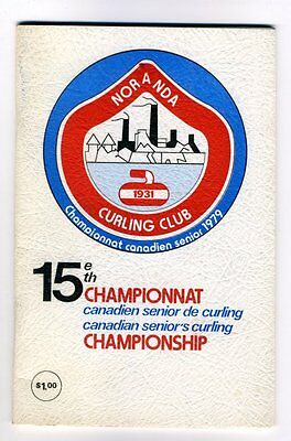 Official Program 15TH CHAMPIONSHIP CANADIAN SENIOR'S CURLING 1979 Noranda ADs