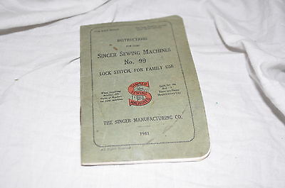 Vintage Singer Sewing Machine No.99 Instructions