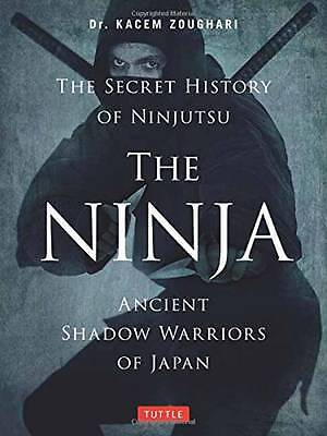 Ninja, the Secret History of Ninjutsu, Kacem Zoughari