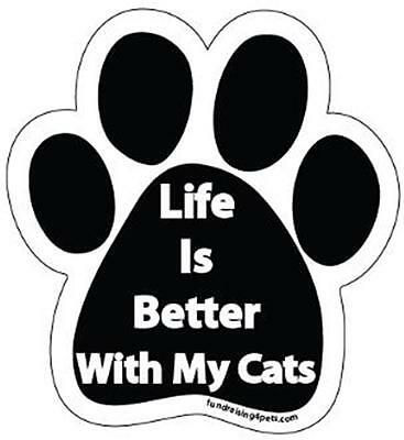 "Life Is Better With My Cats Paw Car Fridge 5.5"" Plastic Magnet Kitten Gift"
