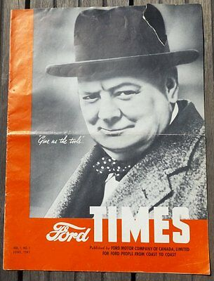 FORD TIMES CANADA Vol 1 Number 1 WORLD WAR 2 1941 Magazine Churchill Vehicles