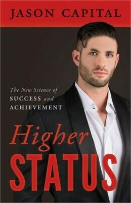 Higher Status: The New Science of Success and Achievement (Paperback or Softback