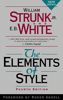 The elements of style by William Strunk (Paperback)