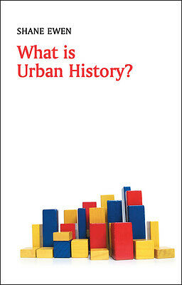 What is Urban History?, Shane Ewen