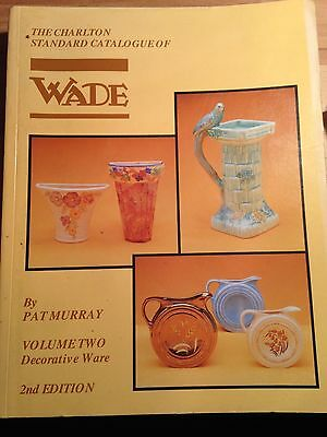 The Charlton Standard Catalogue Of Wade: Volume Two: Decorative Ware 2Nd Ed