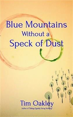 Blue Mountains Without a Speck of Dust (Paperback or Softback)