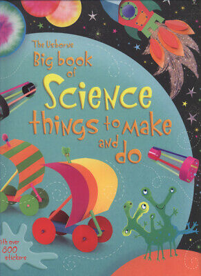 The Usborne big book of science things to make and do by Rebecca Gilpin Leonie