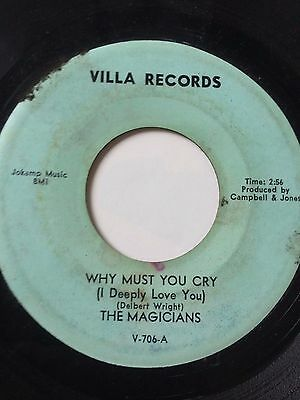 "Northern Soul 45/ The Magicians ""Why Must You Cry""/ ""Keep Your Hands Off"" Hear!"