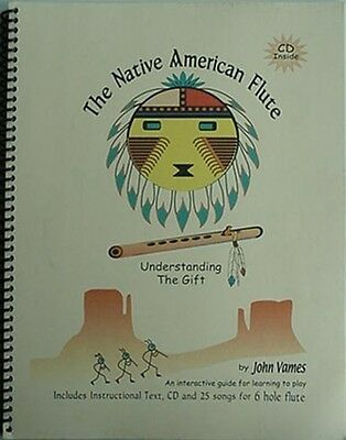 Native American Flute - Learning To Play Guide,2003 Book (Understanding The Gift