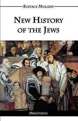 New History of the Jews by Eustace Clarence Mullins (English) Paperback Book