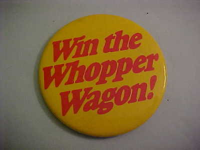 Burger King Win The Whopper Wagon Pinback Button