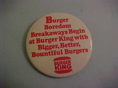 Burger King Burger Boredom Breakaways Begin Pinback Button