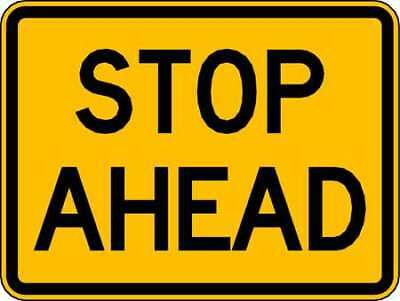 Traffic Sign,18 x 24In,BK/YEL,Stop Ahead LYLE W3-1AP-24HA