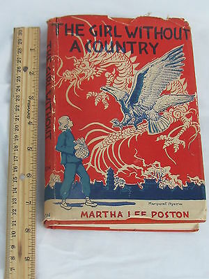 The Girl Without A Country, by Martha Lee Poston, author signed (1930's China)