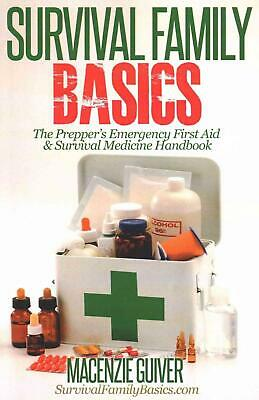 The Prepper's Emergency First Aid & Survival Medicine Handbook by Macenzie Guive