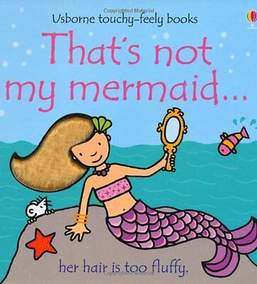 That's Not My Mermaid (Usborne Touchy Feely Books), Fiona Watt | Hardcover Book