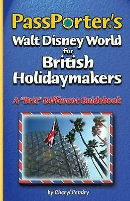 """Passporter's Walt Disney World for British Holidaymakers: A """"Brit"""" Different Gui"""