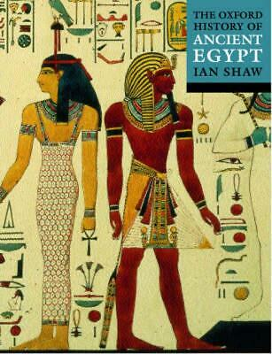 The Oxford Illustrated History of Ancient Egypt by Ian Shaw (English) Paperback
