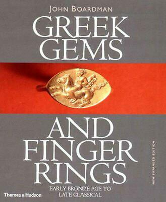 Greek Gems and Finger Rings: Early Bronze to Late Classical: Early Bronze Age to