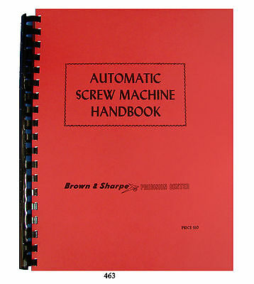 Brown -Sharpe 00, 000, 2, 0G, 00, & 2G Auto Screw & Forming Machines Manual *463