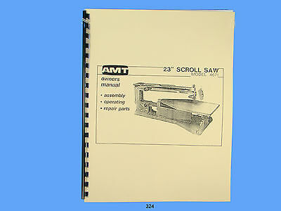 AMT Scroll Saw  Model 4671 Assembly, Operator & Repair Manual #324