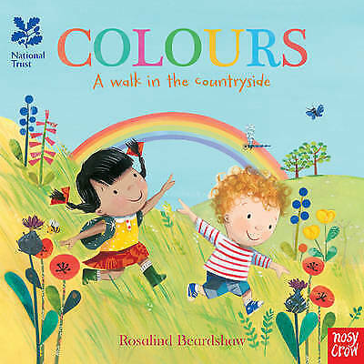 COLOURS A WALK IN THE COUNTRYSIDE National Trust Board Book / ROSALIND BEARDSHAW